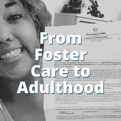 From Foster Care to Adulthood
