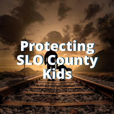 Protecting SLO County Kids