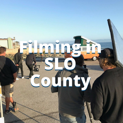 Filming in SLO County