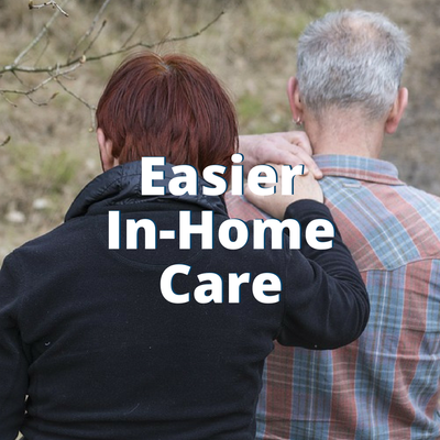 Easier In-Home Care