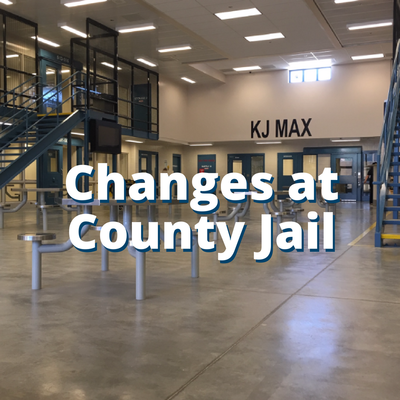 Changes at County Jail