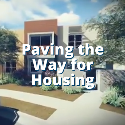 Paving the Way for Housing