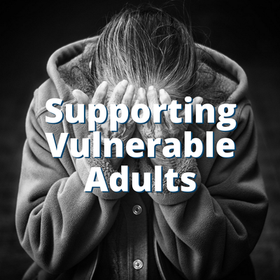 Supporting Vulnerable Adults