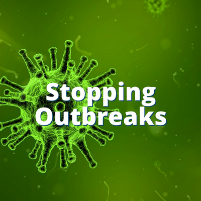 Stopping Outbreaks