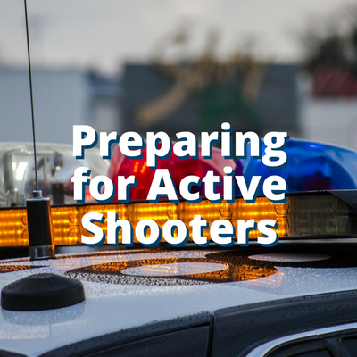 Preparing for Active Shooters